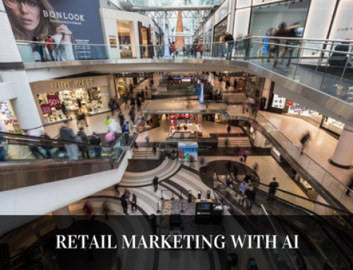 Retail Marketing With Artificial Intelligence